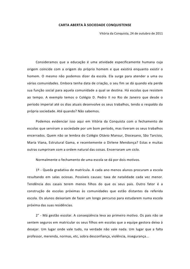 CARTA ABERTA À SOCIEDADE CONQUISTENSE                                              Vitória da Conquista, 24 de outubro de ...