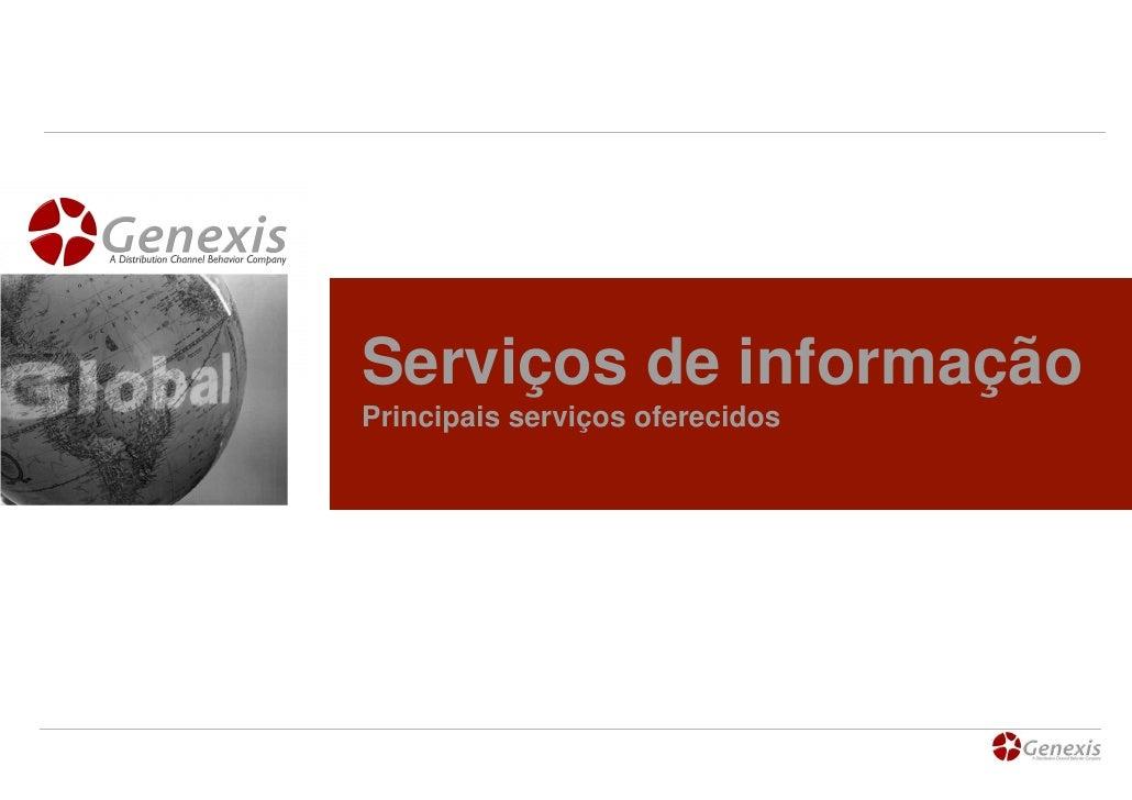 Serviços de informação Principais serviços oferecidos