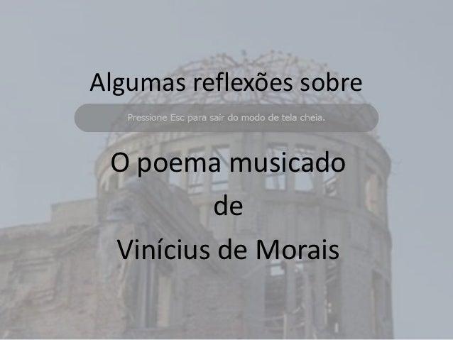 Algumas reflexões sobre O poema musicado         de Vinícius de Morais