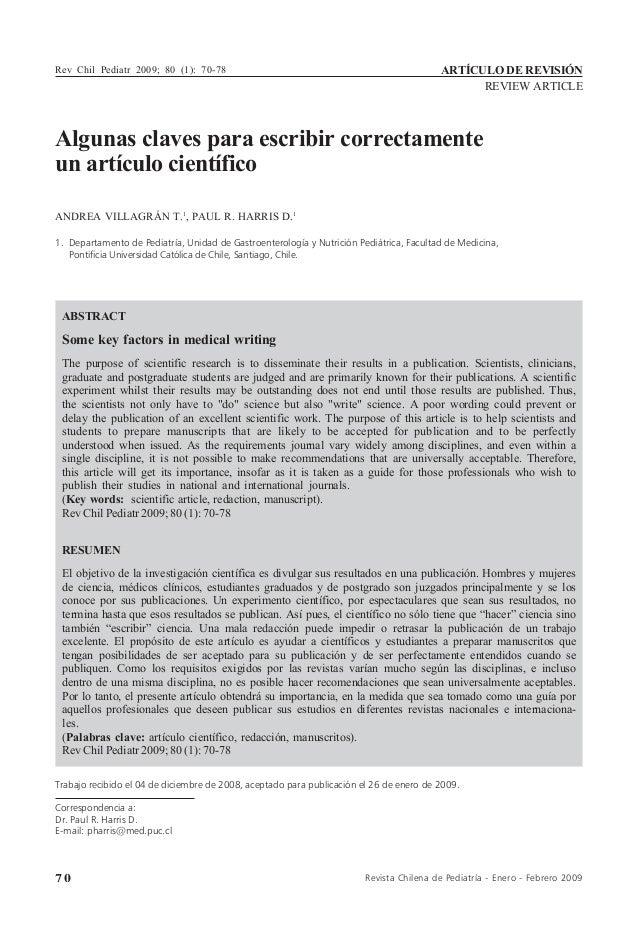 7 0 Revista Chilena de Pediatría - Enero - Febrero 2009 Algunas claves para escribir correctamente un artículo científico ...