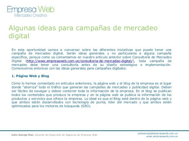 Algunas ideas para campañas de mercadeo digital En esta oportunidad vamos a conversar sobre las diferentes iniciativas que...