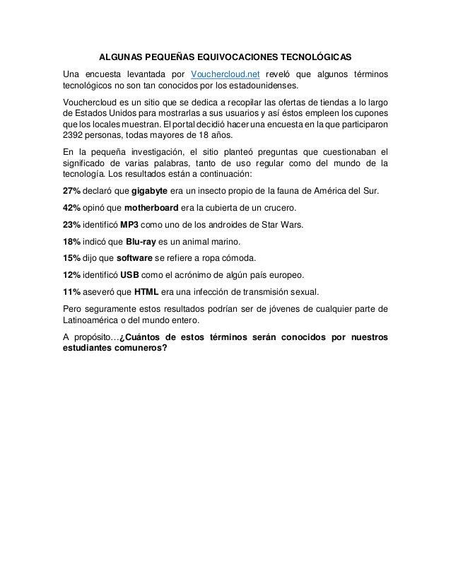 ALGUNAS PEQUEÑAS EQUIVOCACIONES TECNOLÓGICAS Una encuesta levantada por Vouchercloud.net reveló que algunos términos tecno...