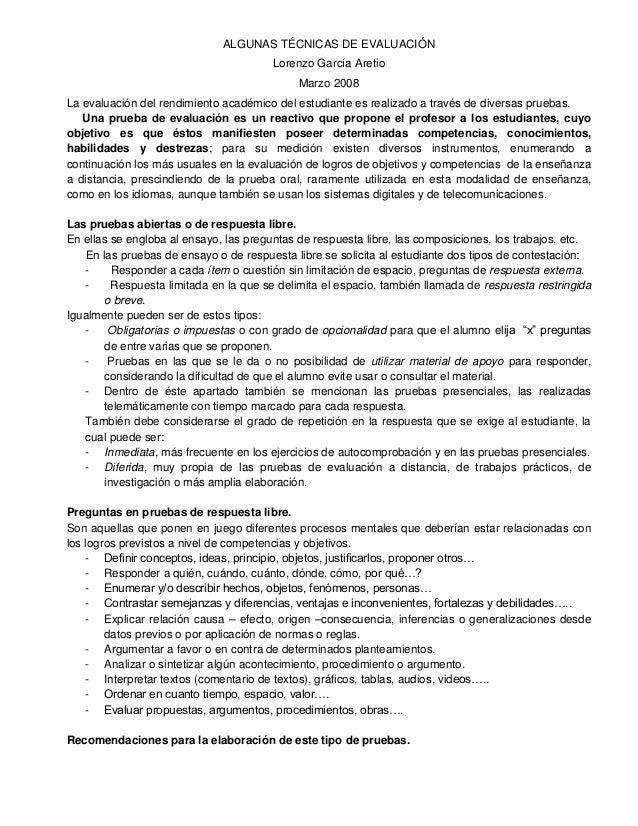 ALGUNAS TÉCNICAS DE EVALUACIÓN Lorenzo García Aretio Marzo 2008 La evaluación del rendimiento académico del estudiante es ...