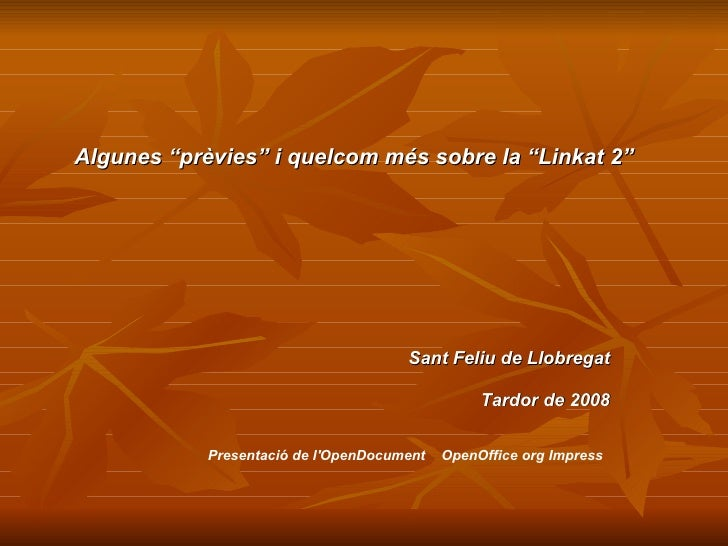"""Algunes """"prèvies"""" i quelcom més sobre la """"Linkat 2""""                                           Sant Feliu de Llobregat     ..."""
