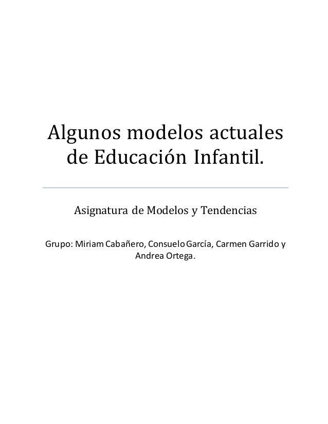 Algunos Modelos Actuales De Educación Infantil