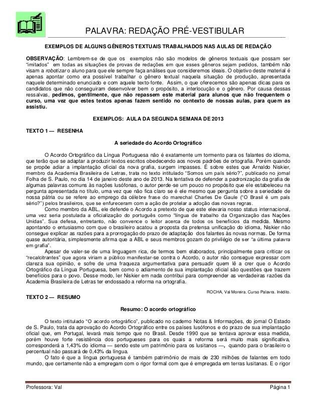 PALAVRA: REDAÇÃO PRÉ-VESTIBULARProfessora: Val Página 1EXEMPLOS DE ALGUNS GÊNEROS TEXTUAIS TRABALHADOS NAS AULAS DE REDAÇÃ...