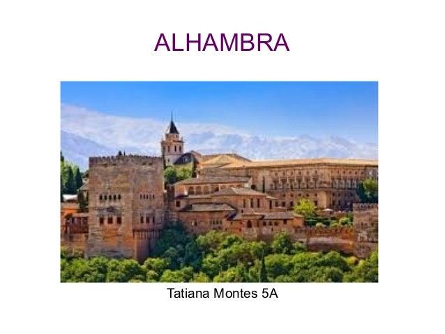 ALHAMBRA Tatiana Montes 5A