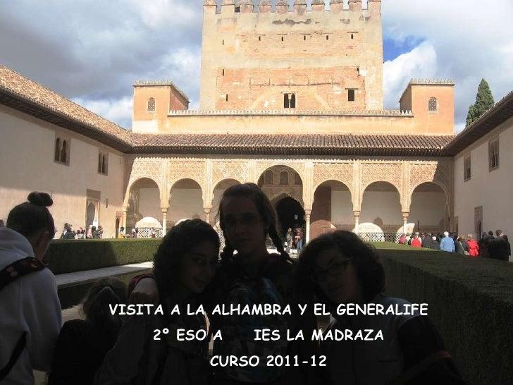 Álbum de fotografías por ELENA VISITA A LA ALHAMBRA Y EL GENERALIFE 2º ESO A  IES LA MADRAZA CURSO 2011-12