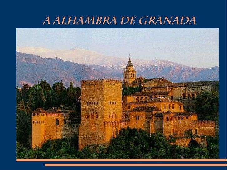 A ALHAMBRA DE GRANADA