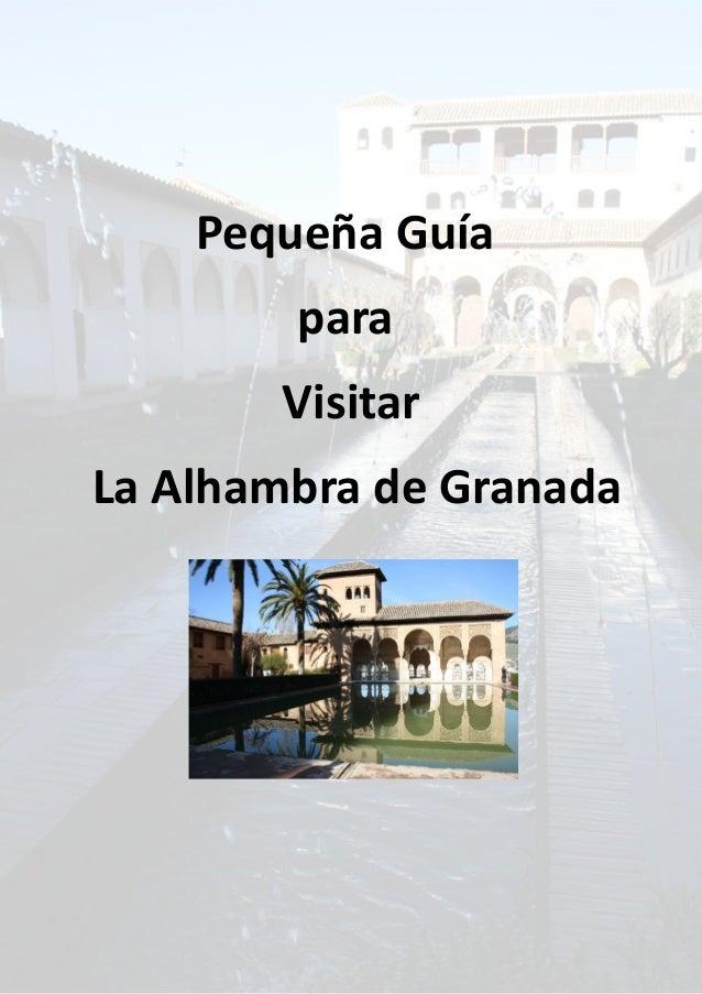 Pequeña Guía para Visitar La Alhambra de Granada
