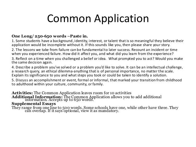 650 word essay how long Students applying to a college using the common application will be required to create a 250 to 650 word essay in response to one of multiple prompts whether or not you are provided with prompts, or given a topic, there are a few things that should be considered when creating an essay that packs a punch.