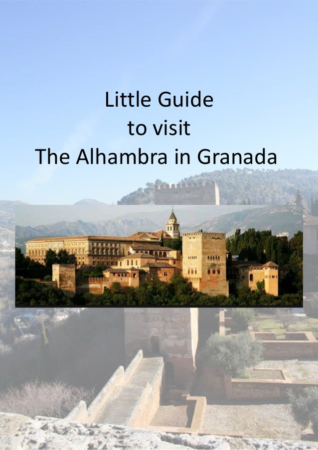 Little Guide to visit The Alhambra in Granada