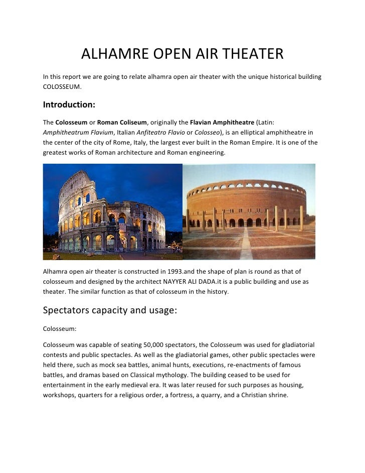 ALHAMRE OPEN AIR THEATERIn this report we are going to relate alhamra open air theater with the unique historical building...