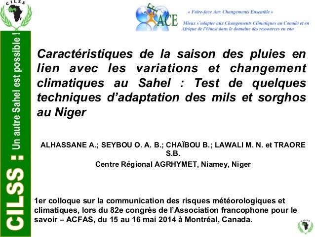 Un autre Sahel est possible !  Caractéristiques de la saison des pluies en  lien avec les variations et changement  climat...