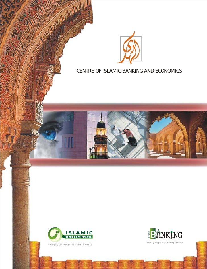 CENTRE OF ISLAMIC BANKING AND ECONOMICS                       ISLAMIC                  Banking and Finance                ...