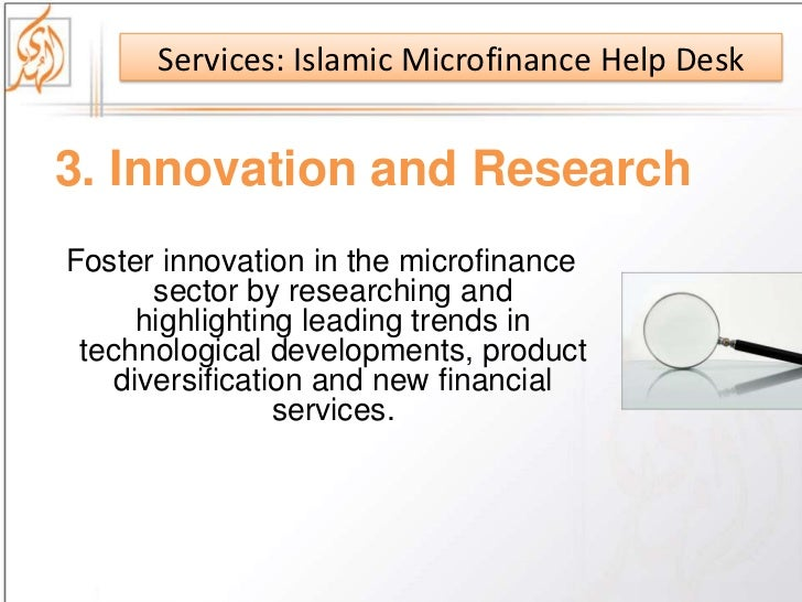an islamic micro finance bank to help enterprises The world bank group works in every major area of development we provide a wide array of financial products and technical assistance, and we help countries share and apply innovative knowledge and solutions to the challenges they face.