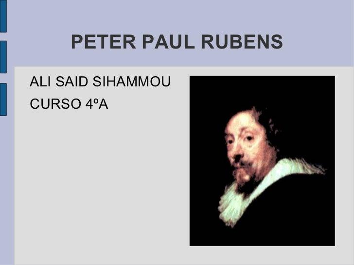 PETER PAUL RUBENSALI SAID SIHAMMOUCURSO 4ºA
