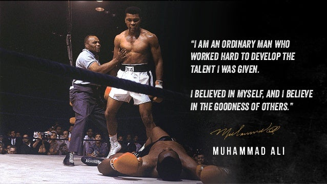 """""""I am an ordinary man who worked hard to develop the talent I was given. I believed in myself, and I believe in the goodne..."""