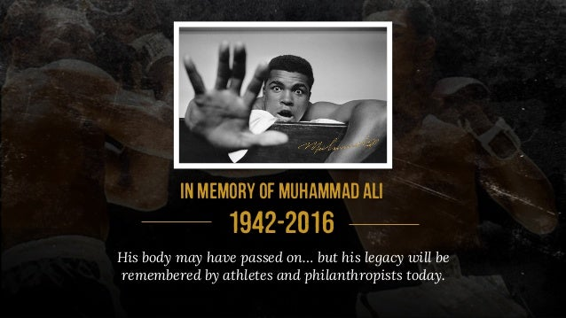 His body may have passed on… but his legacy will be remembered by athletes and philanthropists today. inmemoryofmuhammadal...