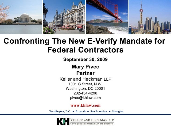Confronting The New E-Verify Mandate for  Federal Contractors September 30, 2009