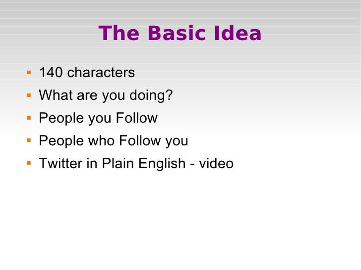 How we Twitter     Website- http://www.twitter.com    Instant Messaging- GoogleTalk, Pidgon    Clients- Twhirl, Snitter...