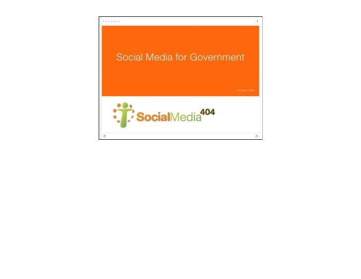 1     Social Media for Government                           October, 2009