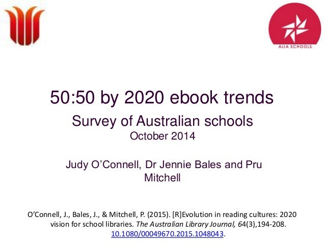 5050 by 2020 ebook trends 5050 by 2020 ebook trends survey of australian schools october 2014 judy o fandeluxe Choice Image