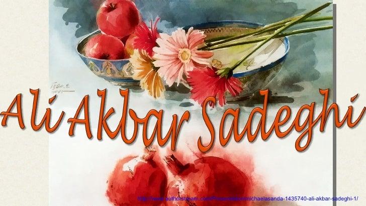 http://www.authorstream.com/Presentation/michaelasanda-1435740-ali-akbar-sadeghi-1/