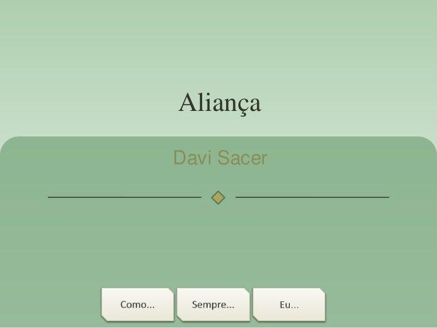 Aliança Davi Sacer