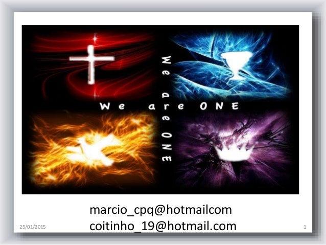 25/01/2015 1 marcio_cpq@hotmailcom coitinho_19@hotmail.com