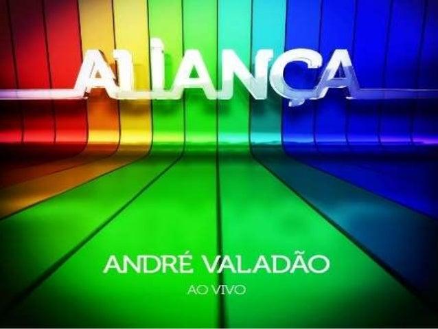 Alianca andre valadão