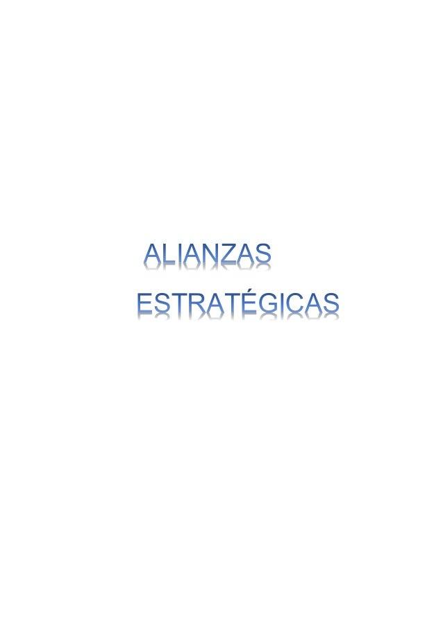 Alianzas estrategicas naturaleza caracteristicas tipos