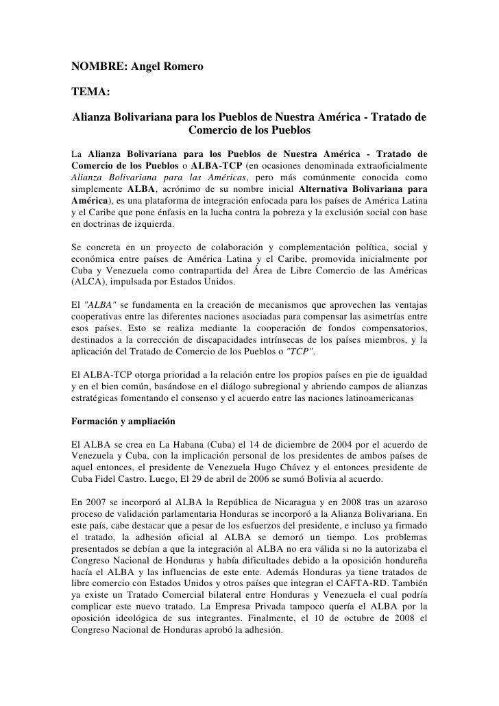 NOMBRE: Angel Romero<br />TEMA:<br />Alianza Bolivariana para los Pueblos de Nuestra América - Tratado de Comercio de los ...