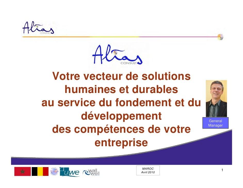 Votre vecteur de solutions     humaines et durables au service du fondement et du        développement            General ...