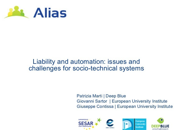 Liability and automation: issues andchallenges for socio-technical systems               Patrizia Marti | Deep Blue       ...