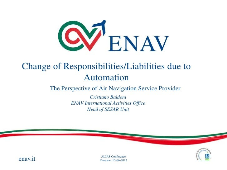 Change of Responsibilities/Liabilities due to               Automation          The Perspective of Air Navigation Service ...