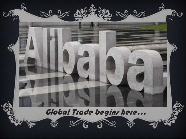 Global Trade begins here…