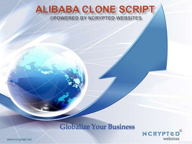 Globalize Your Business www.ncrypted.net