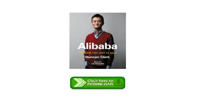 alibaba the house that jack ma built pdf download