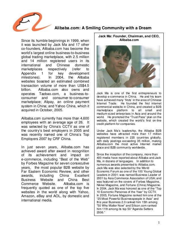 Alibaba.com: A Smiling Community with a Dream Since its humble beginnings in 1999, when it was launched by Jack Ma and 17 ...