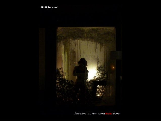 ALIBI Sensuel Émie Gravel - MJ Roy – IMAGE IN situ © 2014