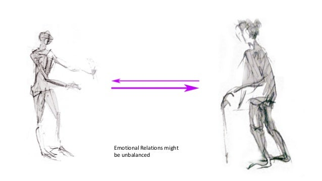 Emotional Relations might be unbalanced