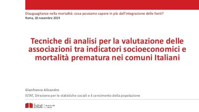 Tecniche di analisi per la valutazione delle associazioni tra indicatori socioeconomici e mortalità prematura nei comuni I...