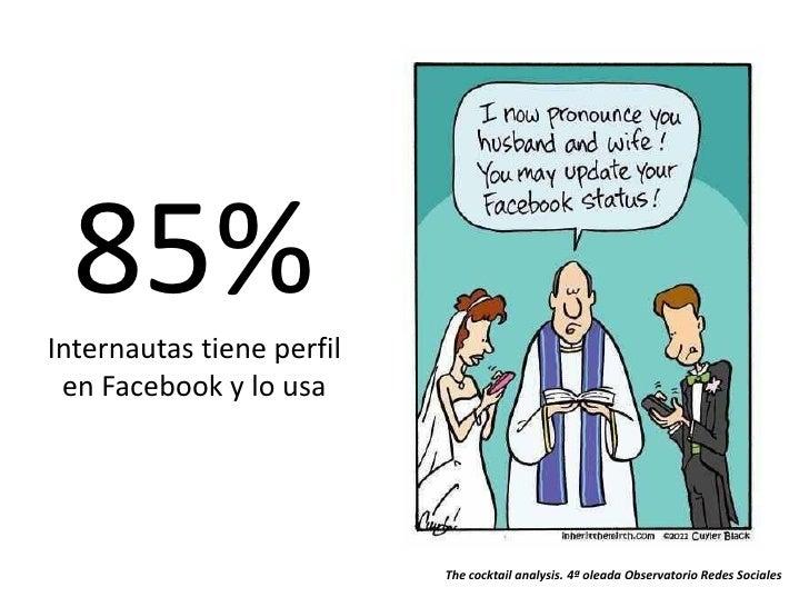 El 63% las usa para mantener elcontacto con amigos y conocidos