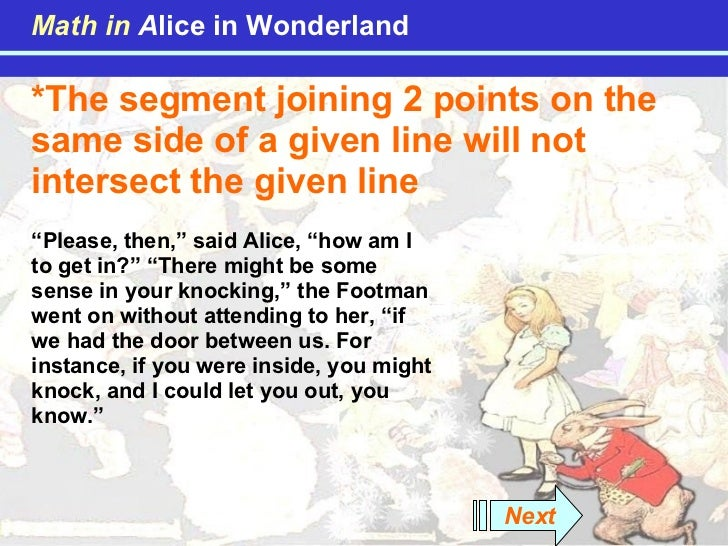 """*The segment joining 2 points on the same side of a given line will not intersect the given line """" Please, then,"""" said Ali..."""