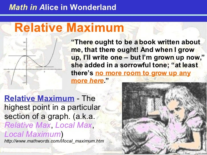 """Relative Maximum """" There ought to be a book written about me, that there ought! And when I grow up, I'll write one – but I..."""