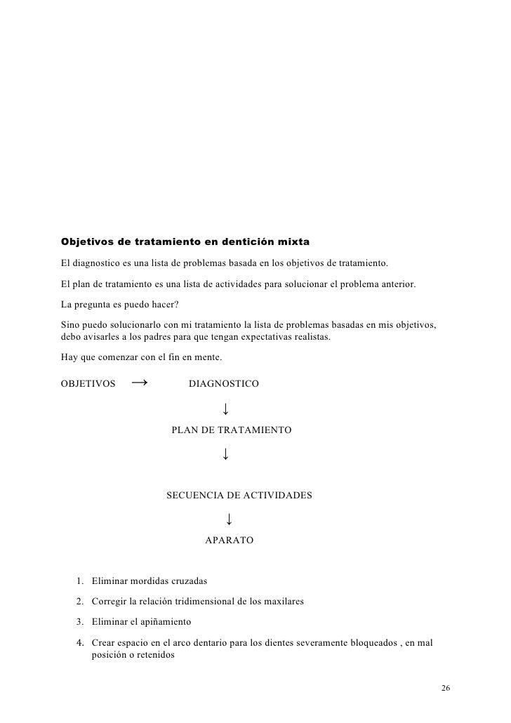 Objetivos de tratamiento en dentición mixtaEl diagnostico es una lista de problemas basada en los objetivos de tratamiento...