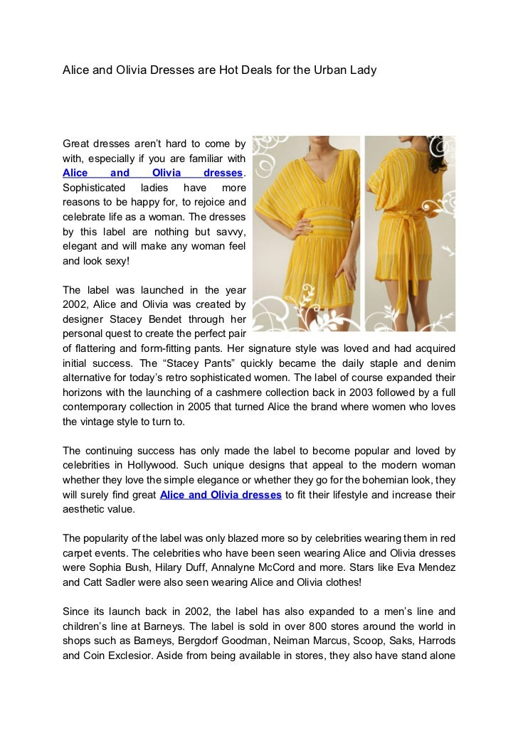 Alice and Olivia Dresses are Hot Deals for the Urban LadyGreat dresses aren't hard to come bywith, especially if you are f...