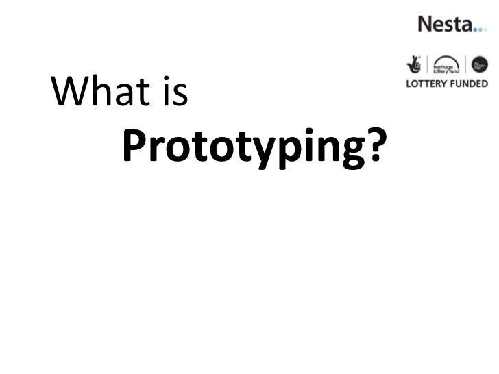 What is   Prototyping?