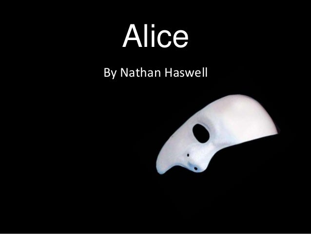 Alice By Nathan Haswell